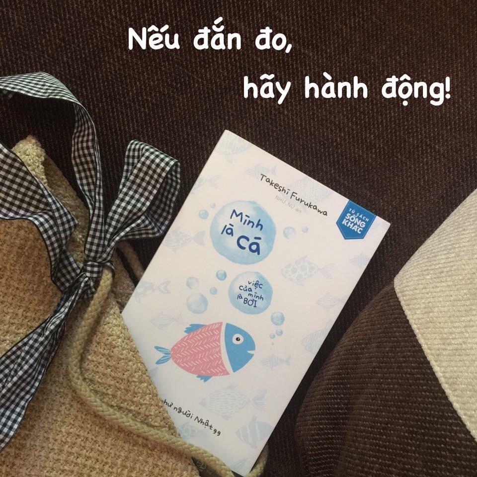 Sách Mình là cá, việc của mình là bơi (Cuốn sách bán chạy tại Nhật Bản) -  P173041 | Sàn thương mại điện tử của khách hàng Viettelpost