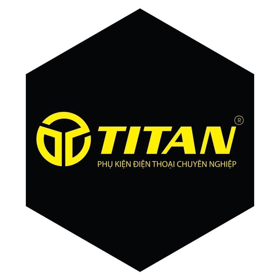 TITAN - phụ kiện điện thoại