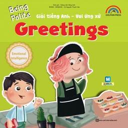 Being polite – Greetings